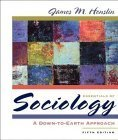 Essentials of Sociology: A Down-To-Earth Approach 9780205389254