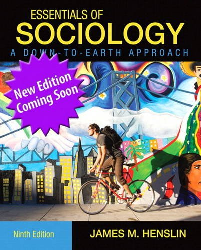 Essentials of Sociology: A Down-To-Earth Approach 9780205898473