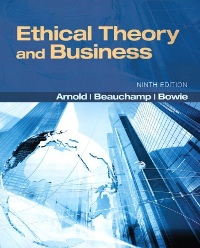 Ethical Theory and Business - 9th Edition