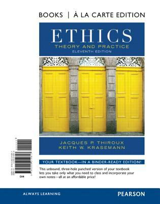Ethics: Theory and Practice 9780205214617