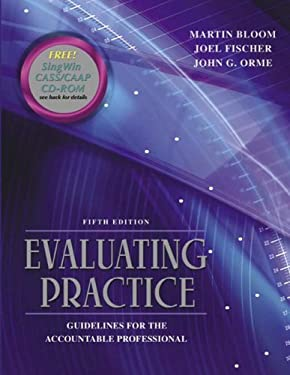 Evaluating Practice: Guidelines for the Accountable Professional [With CDROM] 9780205466986