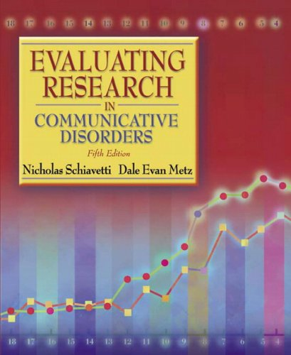 Evaluating Research in Communicative Disorders 9780205449613