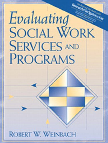 Evaluating Social Work Services and Programs 9780205415014