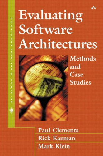 Evaluating Software Architectures: Methods and Case Studies 9780201704822