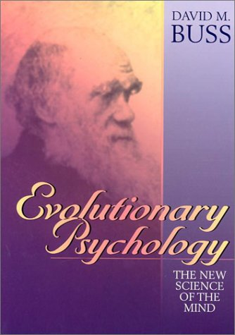 Evolutionary Psychology: The New Science of the Mind 9780205193585