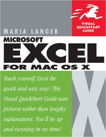 Excel X for Mac OS X Visual QuickStart Guide 9780201758429
