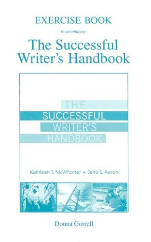 Exercise Book to Accompany the Successful Writer's Handbook 9780205606559