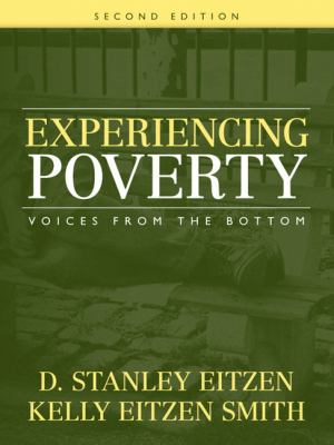 Experiencing Poverty: Voices from the Bottom 9780205547951