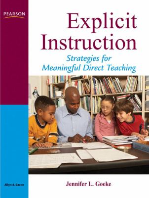 Explicit Instruction: A Framework for Meaningful Direct Teaching 9780205533282