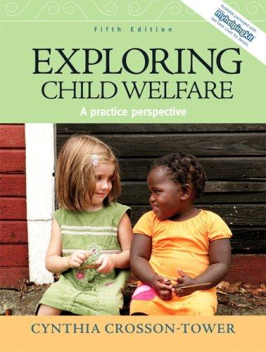 Exploring Child Welfare: A Practice Perspective 9780205672769