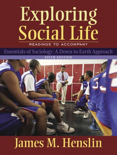 Exploring Social Life: Readings to Accompany Essentials of Sociology 9780205459414