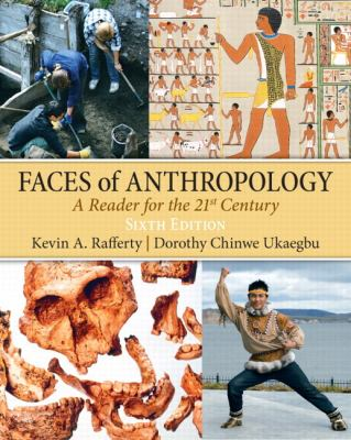 Faces of Anthropology: A Reader for the 21st Century 9780205645329