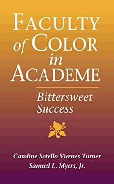 Faculty of Color in Academe: Bittersweet Success 9780205278497