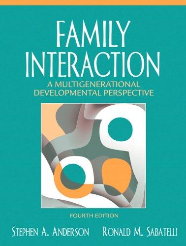 Family Interaction: A Multigenerational Developmental Perspective 9780205485475