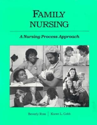 Family Nursing: A Nursing Process Approach 9780201082913