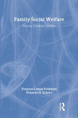 Family Social Welfare: Helping Troubled Families