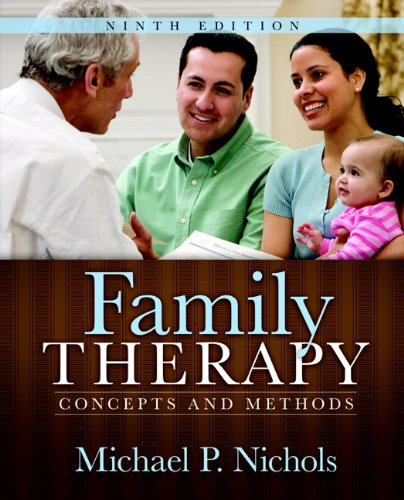 Family Therapy: Concepts and Methods 9780205768936