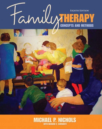 Family Therapy: Concepts and Methods 9780205543205