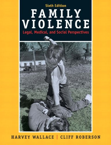 Family Violence: Legal, Medical, and Social Perspectives 9780205679706