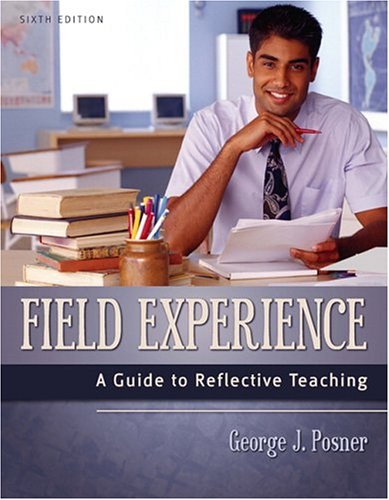 Field Experience: A Guide to Reflective Teaching 9780205420278