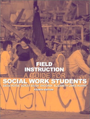 Field Instruction: A Guide for Social Work Students 9780205360192