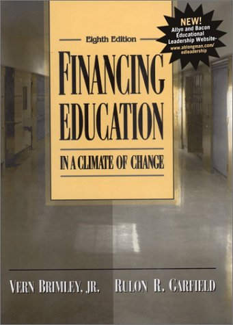 Financing Education in a Climate of Change 9780205332359