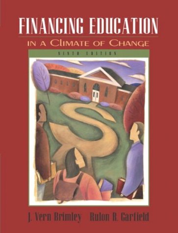 Financing Education in a Climate of Change 9780205419142