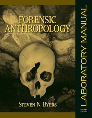 Forensic Anthropology Laboratory Manual 9780205532360