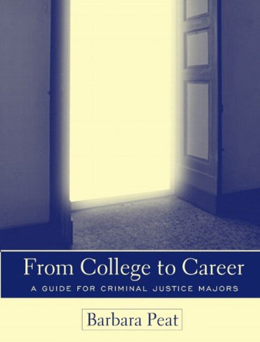 From College to Career: A Guide for Criminal Justice Majors 9780205338382