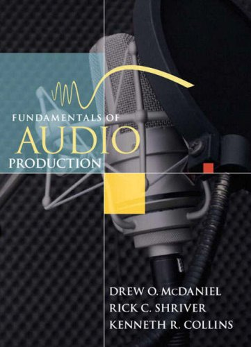 Fundamentals of Audio Production [With Student Audio CD-ROM] 9780205462339