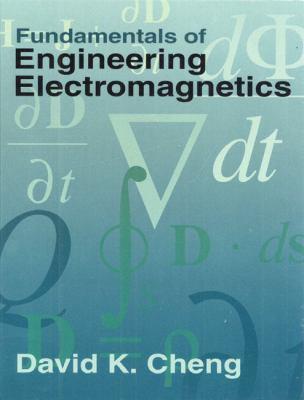 Fundamentals of Engineering Electromagnetics 9780201566116