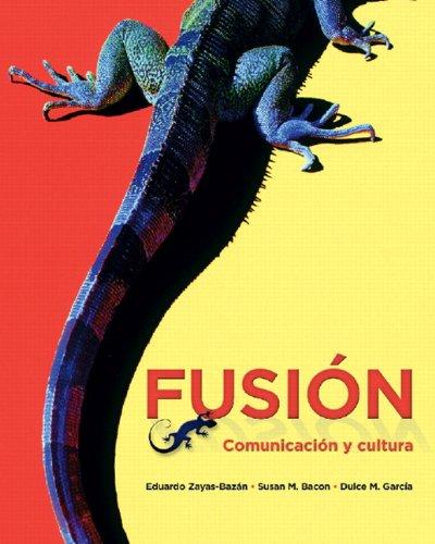 Fusion: Comunicacion y Cultura 9780205756773