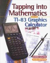 Galdin Tapping Into Mathematics with the Ti-83 Graphics Calculator 590303