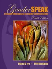 Genderspeak: Personal Effectiveness in Gender Communication 629885