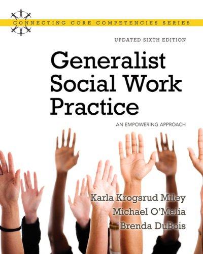 Generalist Social Work Practice: An Empowering Approach