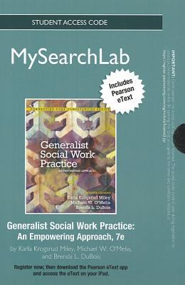 Generalist Social Work Practice: An Empowering Approach 9780205048625