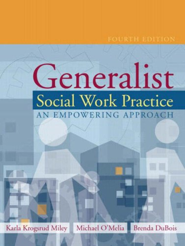 Generalist Social Work Practice: An Empowering Approach 9780205381227