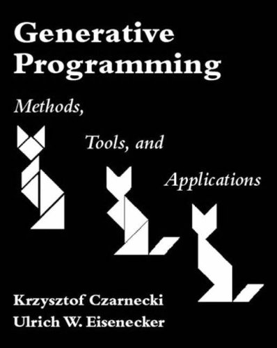 Generative Programming: Methods, Tools, and Applications 9780201309775