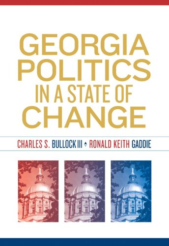 Georgia Politics in a State of Change 9780205706853