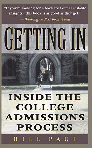 Getting in: Inside the College Admissions Process 9780201154917
