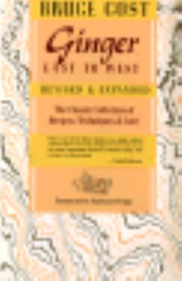 Ginger East to West: The Classic Collection of Recipes, Techniques, and Lore, Revised and Expanded 9780201517989