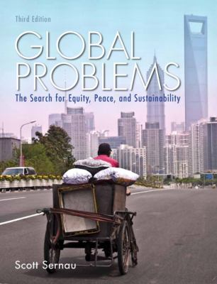 Global Problems: The Search for Equity, Peace, and Sustainability 9780205841776