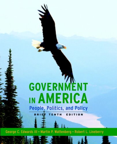 Government in America: People, Politics, and Policy 9780205662876