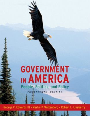 Government in America: People, Politics, and Policy 9780205662890