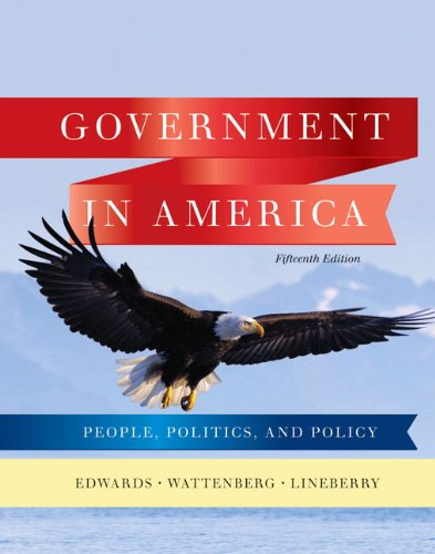Government in America: People, Politics, and Policy 9780205806379