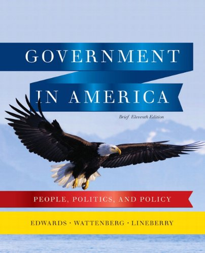Government in America: People, Politics, and Policy 9780205806584