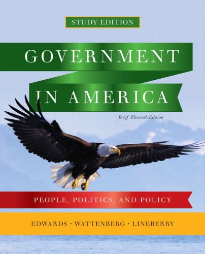 Government in America: People, Politics, and Policy 9780205826087