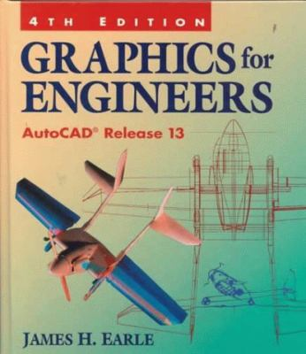 Graphics for Engineers: AutoCAD Release 13 9780201846010