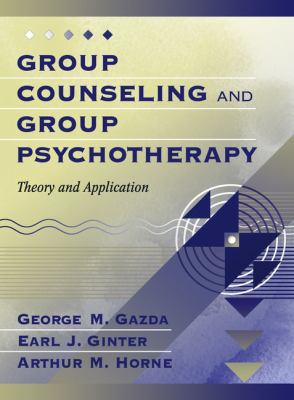 Group Counseling and Group Psychotherapy: Theory and Application 9780205306305