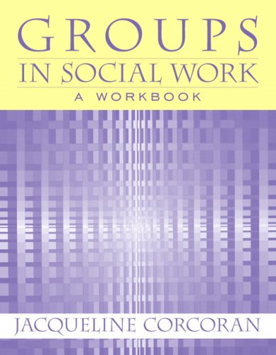 Groups in Social Work 9780205542727